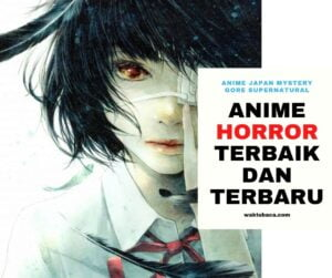 Anime Horror Gore Mystery Terbaik