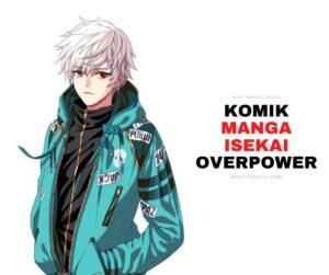 komik Manga Isekai Overpower Terbaik