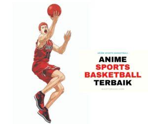 Anime Sports Basketball Terbaru dan Terbaik