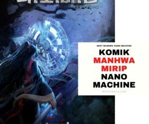 Komik Manhwa Mirip Nano Machine