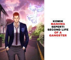 Komik Manhwa mirip Second Life of a Gangster-min