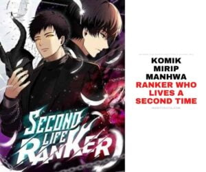 Komik Manhwa seperti Ranker Who Lives a Second Time