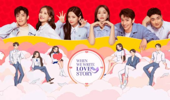 Situs Link Streaming & Download Drama China When we write love story (2021) Subtitle Indonesia