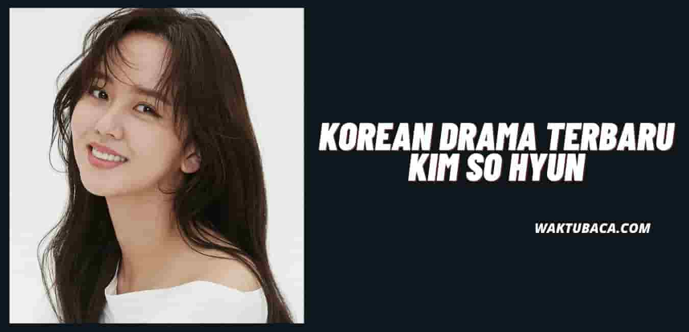 Drama Kim So Hyun Terbaru