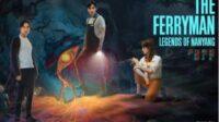 Nonton The Ferryman Legends of Nanyang Sub Indo