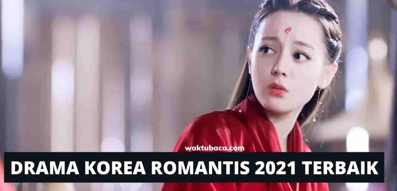 DRAMA KOREA ROMANTIS 2021 TERBARU TERBAIK