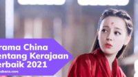 Drama China Tentang Kerajaan