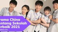 Drama China Tentang Sekolah Terbaik